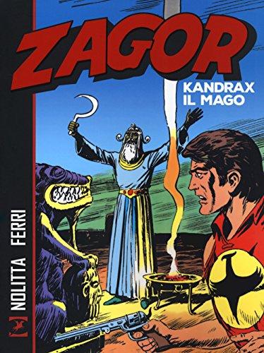 Zagor. Kandrax il mago