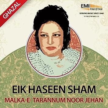 Eik Haseen Sham Malka-E-Tarannum Noor Jehan