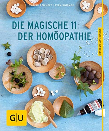 Sommer, Sven<br />Die magische 11 der Homöopathie - jetzt bei Amazon bestellen