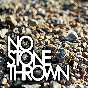 No Stone Thrown