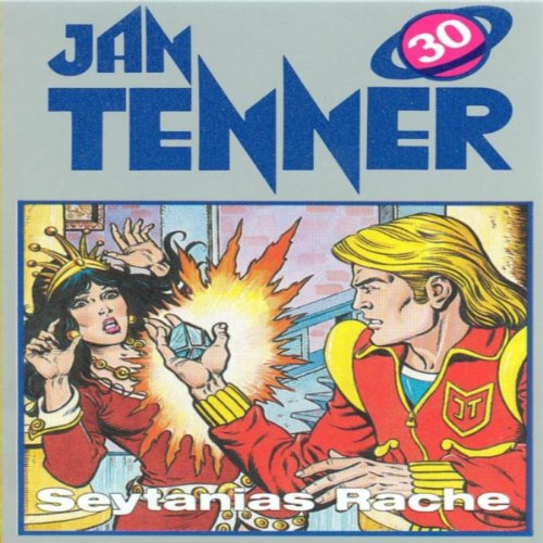 Seytanias Rache (Jan Tenner Classics 30) audiobook cover art