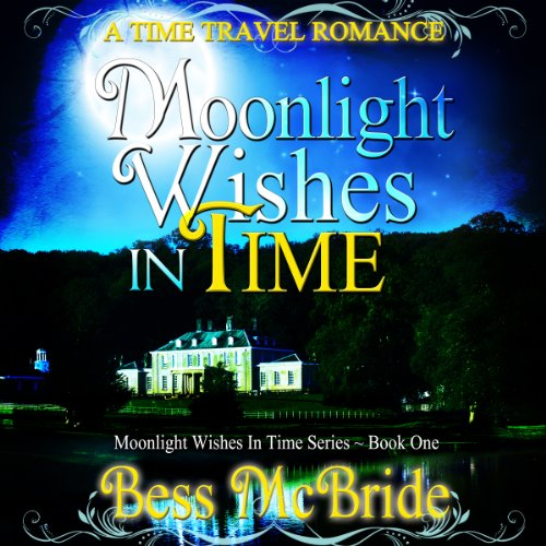 Moonlight Wishes in Time audiobook cover art