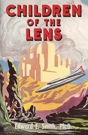 Children of the Lens (The Lensman Series Book 6)
