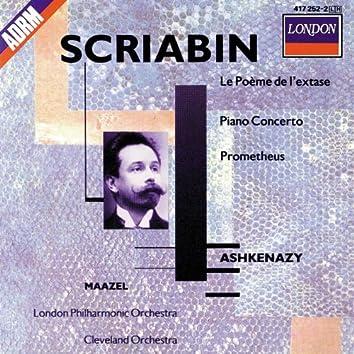 Scriabin: Le Poème de l'Extase; Piano Concerto; Prometheus