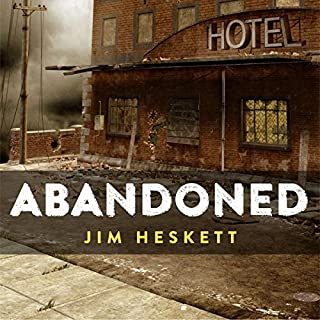 Abandoned     Three Short Stories              By:                                                                                                                                 Jim Heskett                               Narrated by:                                                                                                                                 Joe DiNozzi                      Length: 58 mins     7 ratings     Overall 3.4
