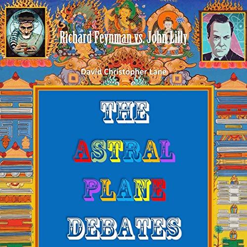 Couverture de The Astral Plane Debates