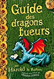 Harold et les dragons, tome 6 - Guide des dragons tueurs