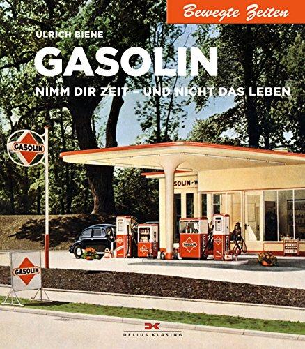 Gasolin: Nimm Dir Zeit - und nicht das Leben. Bewegte Zeiten