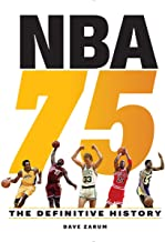 NBA 75: The Definitive History