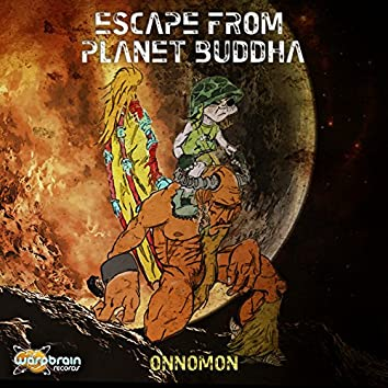 Escape from Planet Buddha