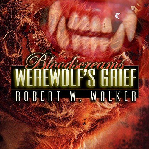 Werewolf's Grief audiobook cover art
