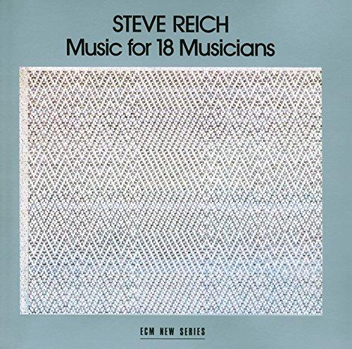 スティーヴ・ライヒ:18の音楽家のための音楽