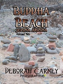 Buddha Beach: Sedona, Arizona Volume 2 (The Southwest Gallery Series) by [Deborah Carney]