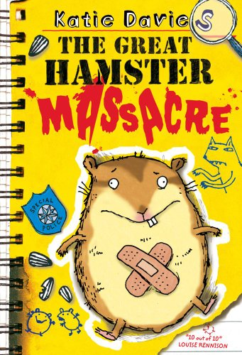 The Great Hamster Massacre (The Great Critter Capers, Band 1)