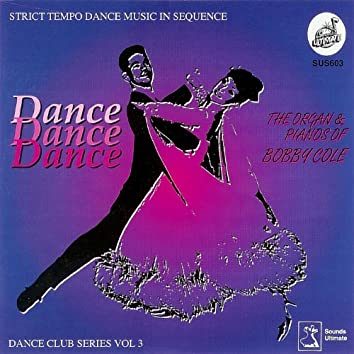 Dance Dance Dance - Dance Club Series Vol. 3