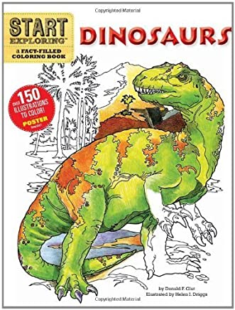 [( Start Exploring: Dinosaurs : A Fact-filled Coloring Book )] [by: Donald F. Glut] [May-2011]
