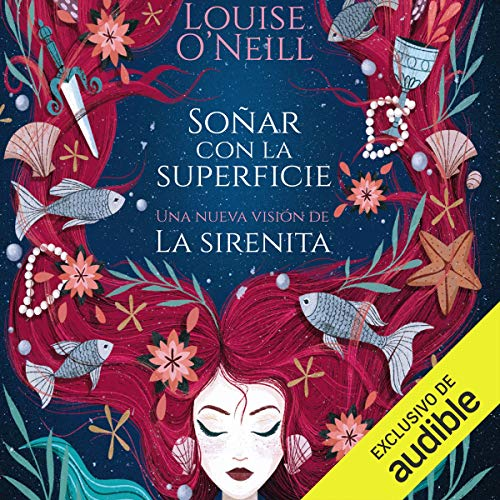 Soñar con la superficie [Dreaming About the Surface] Audiobook By Louise O'Neill cover art