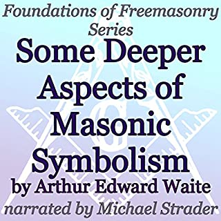 Some Deeper Aspects of Masonic Symbolism audiobook cover art