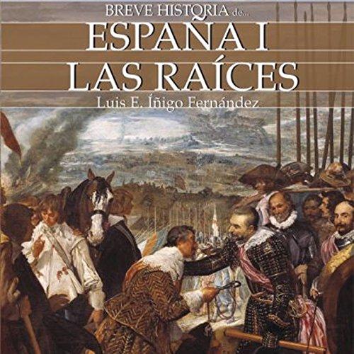 Breve historia de España I audiobook cover art