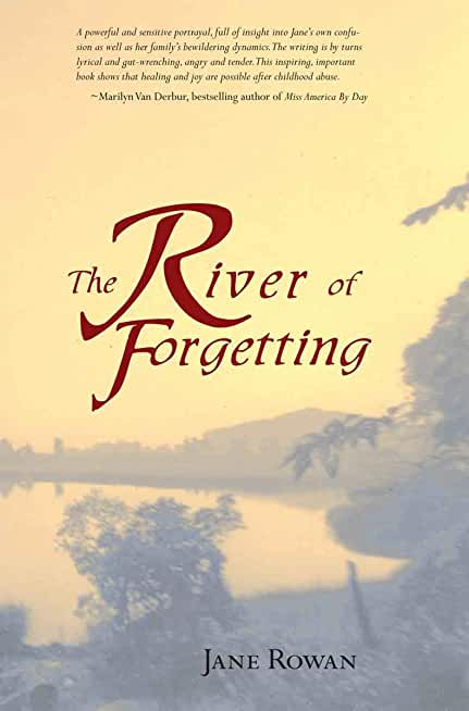 The River of Forgetting - A Memoir of Healing from Sexual Abuse (English Edition)