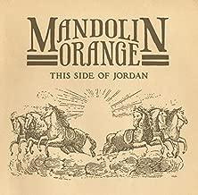 Best mandolin orange this side of jordan Reviews