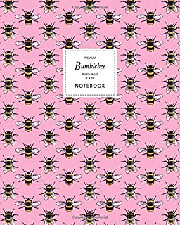 Bumblebee Notebook - Ruled Pages - 8x10 - Premium: (Pink Edition) Fun notebook 192 ruled/lined pages (8x10 inches / 20.3x2...