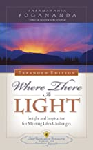 Where There is Light - New Expanded Edition (Self-Realization Fellowship)