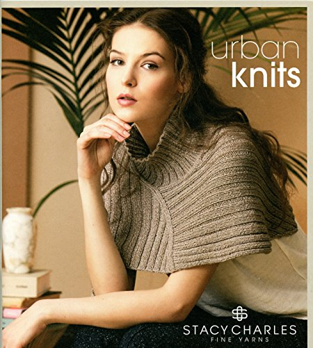 Urban Knits - Stacy Charles Fall Winter 2016 Knitting Pattern Book - 16 Designs for Women
