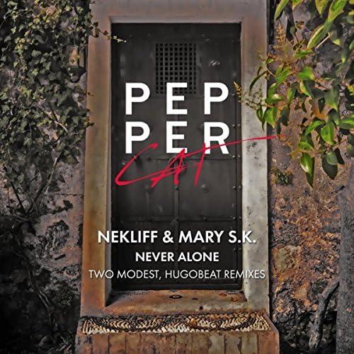 NekliFF, Mary S.K.