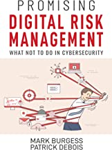 Promising Digital Risk Management: What not to do in Cybersecurity
