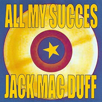 All My Succes - Jack Mac Duff