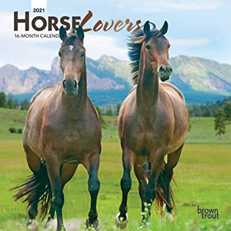 Horse Lovers 2021 Calendar: Foil Stamped Cover