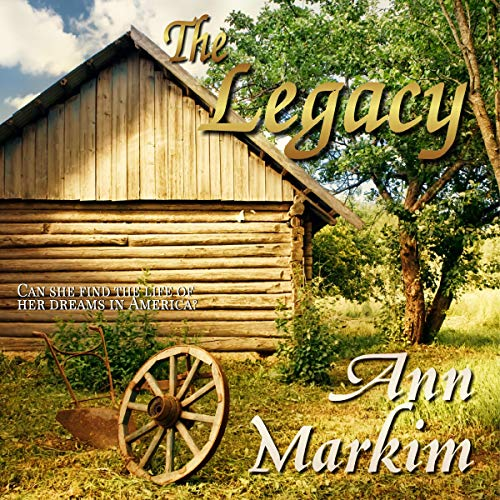 The Legacy Audiobook By Ann Markim cover art