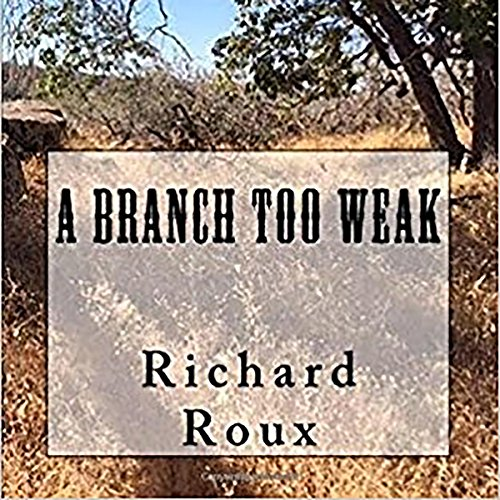 A Branch Too Weak cover art