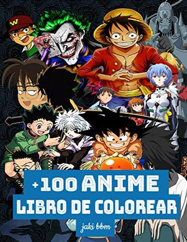 +100 anime libro de colorear: Personajes de anime de colores mezclados - Libro de colorear de anime para adultos, adolescentes y también niños - Libro de colorear de anime