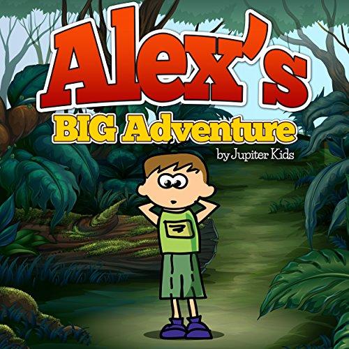 Alex`s Big Adventure audiobook cover art