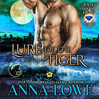 Lure of the Tiger     Aloha Shifters - Jewels of the Heart, Book 4              Written by:                                                                                                                                 Anna Lowe                               Narrated by:                                                                                                                                 Kelsey Osborne                      Length: 8 hrs and 7 mins     1 rating     Overall 5.0