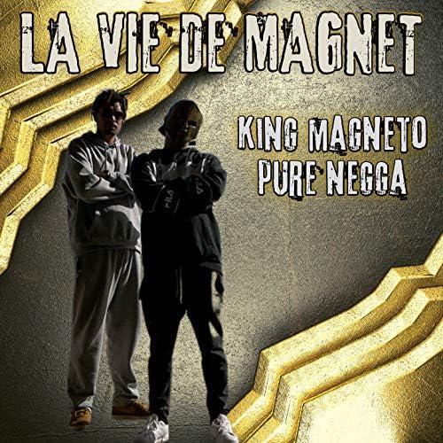 King Magneto & Pure Negga