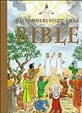 Mes premiers récits de la Bible - Parragon Books Ltd - 04/05/2009