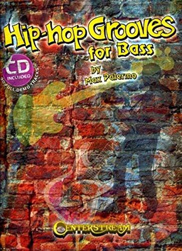 Hip-Hop Grooves for Bass: 90 Full-Demo Tracks