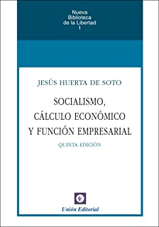 Socialismo, cálculo económico y función empresarial (