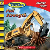 Driving Force: Full Strength (Tonka)