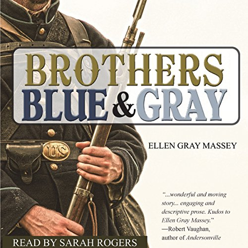 Brothers, Blue & Gray audiobook cover art