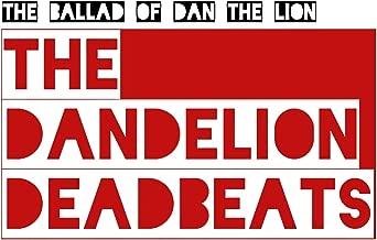 The Ballad of Dan the Lion [Explicit]