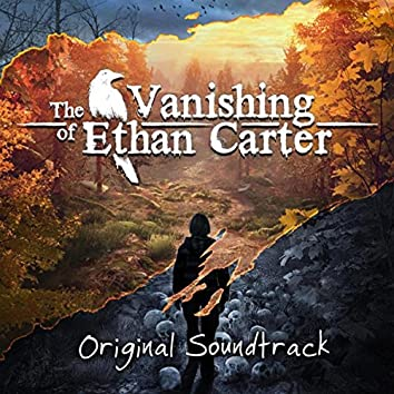 The Vanishing of Ethan Carter (Original Soundtrack)