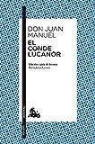 El Conde Lucanor: Edición y guía de lectura de María Jesús Lacarra (Narrativa)