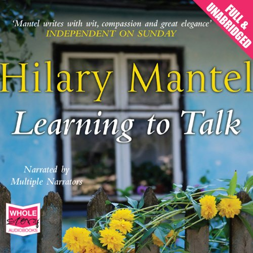 Learning to Talk                   Auteur(s):                                                                                                                                 Hilary Mantel                               Narrateur(s):                                                                                                                                 Patrick Moy,                                                                                        Anna Bentinck,                                                                                        Jane Collingwood                      Durée: 3 h et 4 min     1 évaluation     Au global 4,0