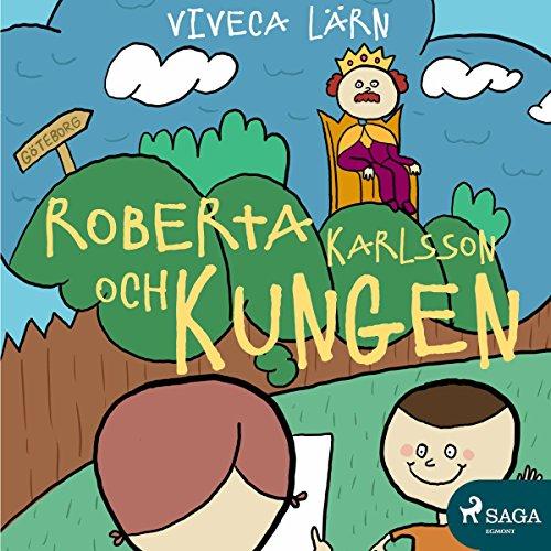 Roberta Karlsson och Kungen Titelbild