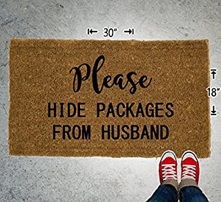 Please Hide Packages From Husband Coir Doormat - 18x30 - Welcome Mat - House Warming - Mud Room - Gift - Custom