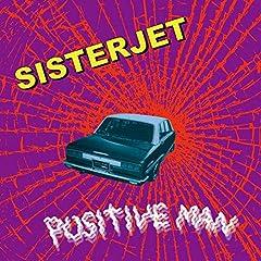SISTERJET「POSITIVE MAN」のジャケット画像